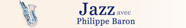 Jazz avec Philippe Baron