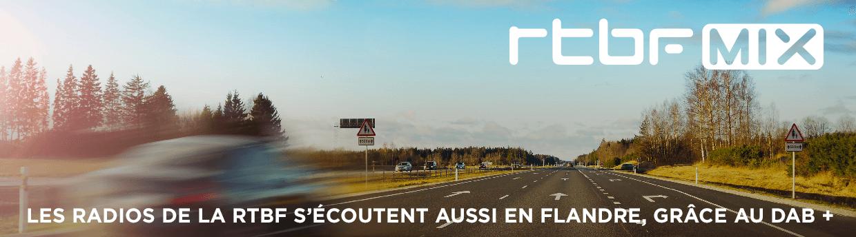 RTBF MIX, les radios de la RTBF s'écoutent aussi en Flandre, grâce au DAB+