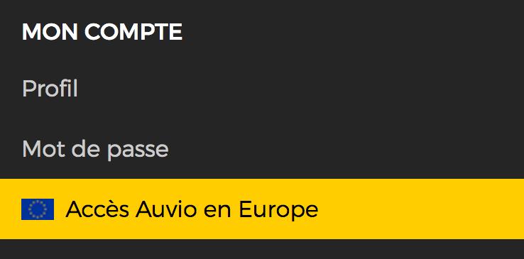FAQ - Mon compte - Accès Auvio en Europe